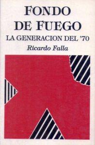 Fondo de fuego. La Generación del 70'. Lima, Ed. Poesía,/CONCYTEC, 1990