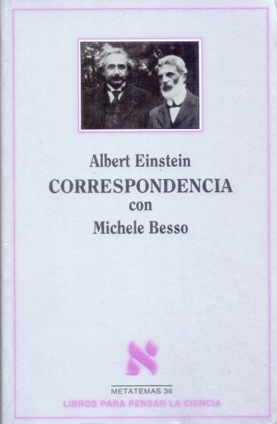 En la portada, la única fotografía que existe de Albert Einstein en compañía de su amigo Michele Besso.